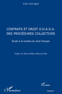 Aziber Seïd Algadi - Contrat et droit OHADA des procédures collectives.