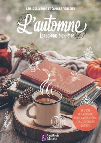 Azilis Salvador et Camille Pélissier - L'automne.