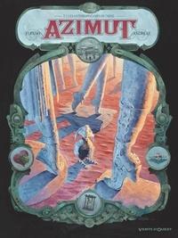 Wilfrid Lupano - Azimut - Tome 03 - Les Anthropotames du Nihil.