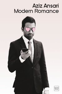 Aziz Ansari - Modern Romance.