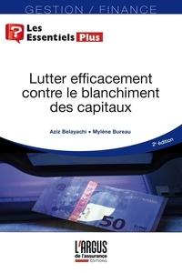 Aziz Belayachi et Mylène Bureau - Lutter efficacement contre le blanchiment de capitaux.