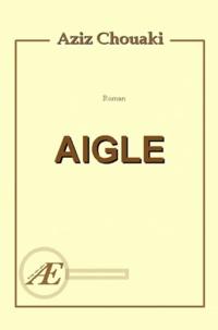 Aziz Chouaki - Aigle.