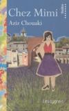 Aziz Chouaki - Chez Mimi.