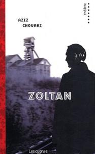 Aziz Chouaki - Zoltan.