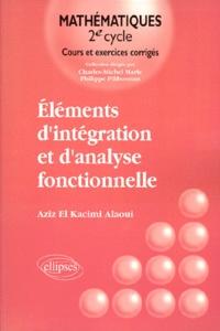 ELEMENTS DINTEGRATION ET DANALYSE FONCTIONNELLE. Cours et exercices corrigés.pdf