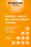 Aziz El Kacimi Alaoui et Carlos Sacre - Quelques aspects des mathématiques actuelles.