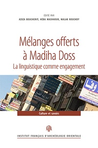 Aziza Boucherit et Héba Machhour - Mélanges offerts à Madiha Doss - La linguistique comme engagement.