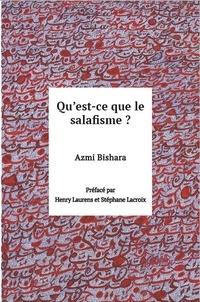 Azmi Bishara - Qu'est-ce que le salafisme ?.