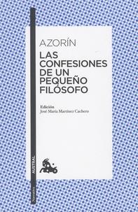 Azorin - Las confesiones de un pequeno filosofo.