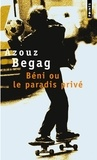 Azouz Begag - Béni ou le paradis privé.
