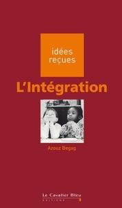 Azouz Begag - L'Intégration - idées reçues sur l'intégration.