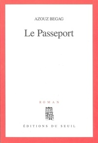 Azouz Begag - Le passeport.