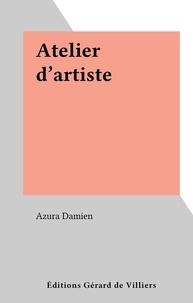 Azura Damien - Atelier d'artiste.