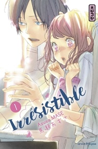 Azusa Mase - Irrésistible, tome 1.