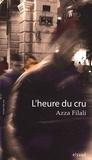 Azza Filali - L'heure du cru.