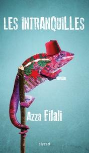 Azza Filali - Les intranquilles.