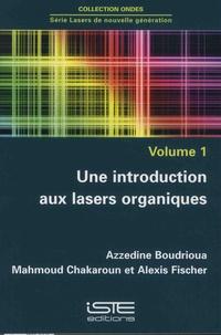 Deedr.fr Lasers de nouvelle génération - Volume 1, Une introduction aux lasers organiques Image
