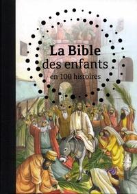 B. A. Jones et Gill Guile - La Bible des enfants en 100 histoires.
