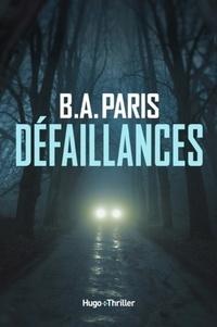 B. A. Paris - Défaillances.