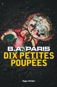 B. A. Paris - Dix petites poupées.