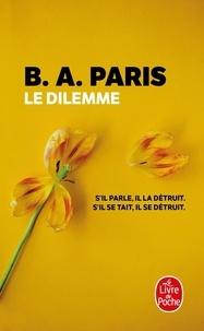 B. A. Paris - Le dilemme.