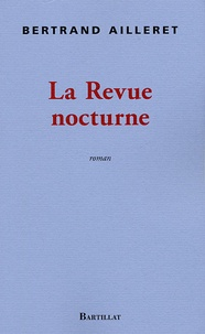 B Ailleret - La revue nocturne.