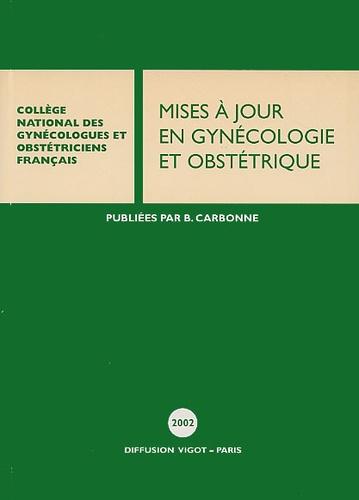 B Blanc - Mises à jour en gynécologie et obstétrique - 26 èmes journées nationales, Paris, 2002.