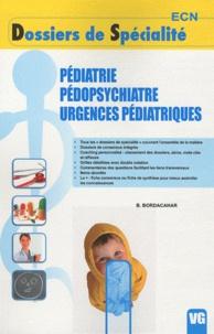 B. Bordacahar - Dossiers de specialites ecn - pediatrie pedopsychiatrie urgences pediatriques.