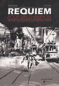 B. Boulbar et Vincent Gravé - Requiem pour un champion. 1 CD audio