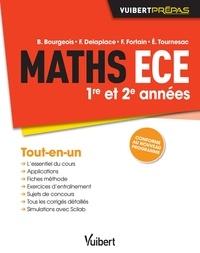 B Bourgeois et François Delaplace - Maths ECE 1e et 2e années - Tout-en-un.