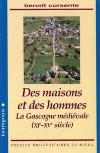 Télécharger des ebooks complets google DES MAISONS ET DES HOMMES. La Gascogne médiévale : XIème-XVème siècle