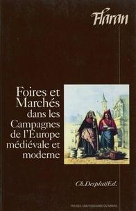 B Cursente - Foires et marchés dans les campagnes de l'Europe médiévale et moderne - Actes des XIVes Journées internationales d'histoire de l'abbaye de Flaran, septembre 1992.