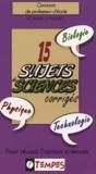 B Denis et D Plumet - 15 Sujets de sciences corrigés.
