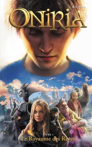 Oniria Tome 1 Le royaume des rêves