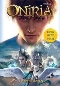B-F Parry - Oniria Tome 4 : Le réveil des fées.