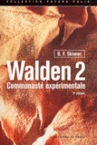 B-F Skinner - Walden 2 - Communauté expérimentale.