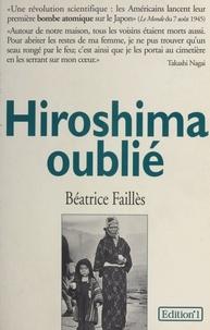 B Failles - Hiroshima oublié.