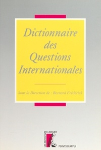 B Frederick - Dictionnaire des questions internationales.