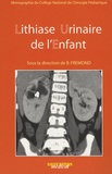 B. Frémond - Lithiase urinaire de l'enfant.