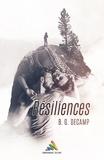 B.G. Decamp - Résiliences - Tome 1 - Romance MxM.