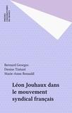 B Georges - Léon Jouhaux  Tome  2.