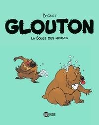 B-Gnet - Glouton Tome 2 : La boule des neiges.
