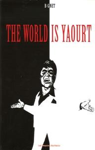 B-Gnet - The World is yaourt.