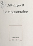 B-J Lajier - La Cinquantaine.