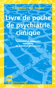 B-J Sadock et H-I Kaplan - Livre de poche de psychiatrie clinique.
