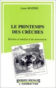 B Latour - Le printemps des crèches - Histoire et analyse d'un mouvement.