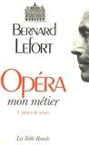 B Lefort - Opéra, mon métier - Carnet de notes.