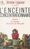 B Lejeune - L'Enceinte concentrationnaire - D'après les minutes du procès de Maryville.