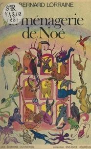 B Lorraine - La Ménagerie de Noé.