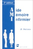 B Meshaka - Aide Mémoire Infirmier.